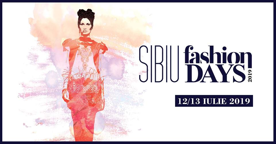 Sibiu Fashion Days 2019