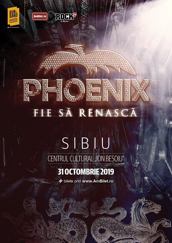 Phoenix – Fie să renască Tour 2019 (Sibiu)