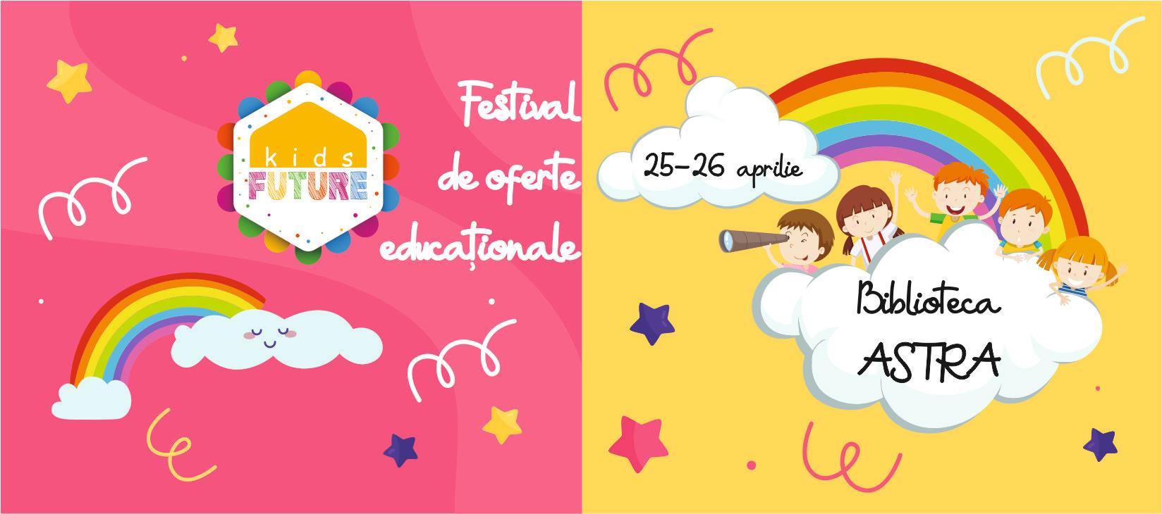 Future Kids - Festival de oferte educaționale, ediția 1